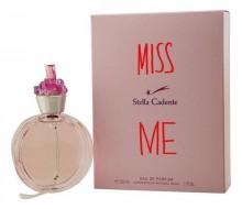 Stella Cadente Miss Me